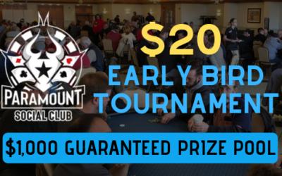 $20 EARLY BIRD TOURNAMENT