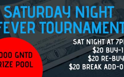 Saturday Night Fever $20 Tournament