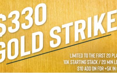 $330 GOLDSTRIKE