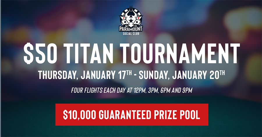 The Titan Tournament with $10,000 min guaranteed prize pool