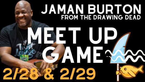 Meet UP Game with Jaman Burton