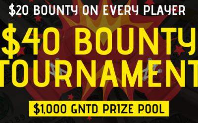 $40 BOUNTY TOURNAMENT