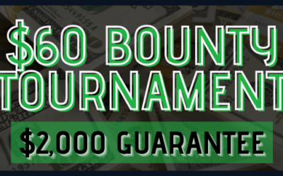 $60 BOUNTY TOURNAMENT